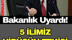 BAKANLIK UYARDI