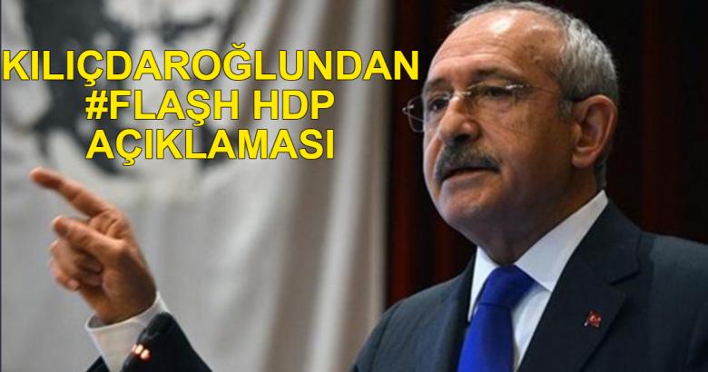 Kılıçdaroğlu'ndan HDP Açıklaması