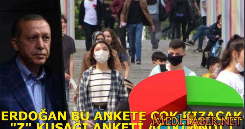"""Erdoğanı Kızdıracak """"Z"""" Kuşağı' Anketi"""