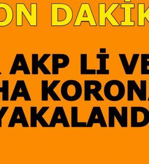 Bir AKP Li Vekil Daha Koronaya Yakalandı.