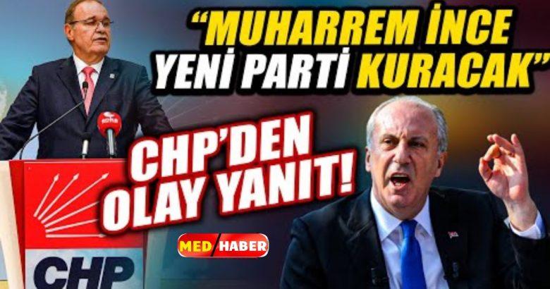 Muharrem İnce yeni parti kuracak iddiası. CHP'den açıklama geldi