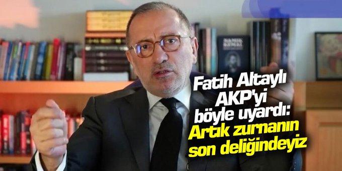 Fatih Altaylı AKP'yi böyle uyardı: Şimdi artık zurnanın son Deliğindeyiz