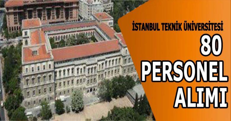 İstanbul Teknik Üniversitesi Personel Alımı!