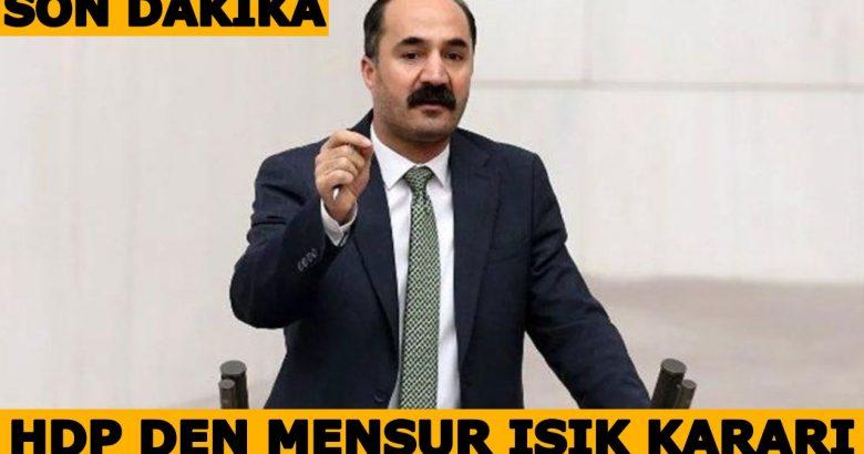 HDP'den Mensur Işık Kararı