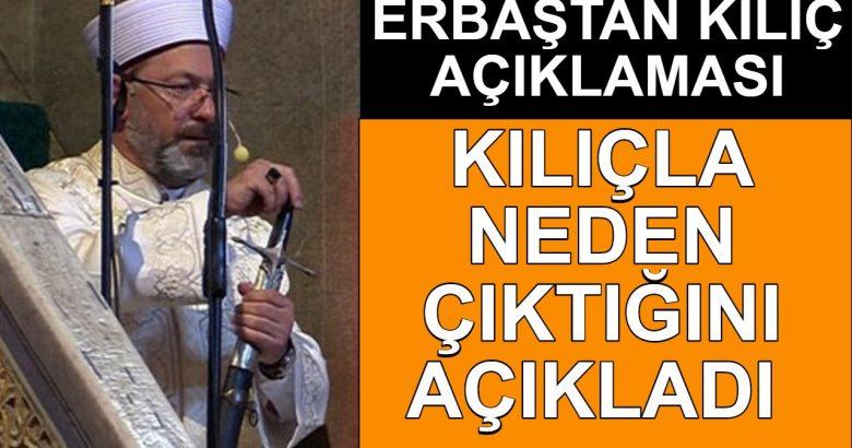 Diyanet İşleri Başkanı Erbaş'tan kılıçlı hutbe açıklaması