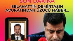 Demirtaş'ın avukatlarından Hasan Tahsin Kaya yaşamını yitirdi