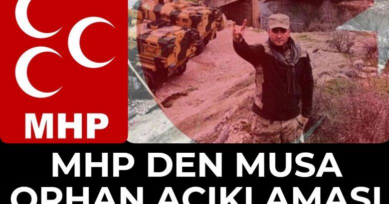 MHP Den Musa Orhan Açıklaması