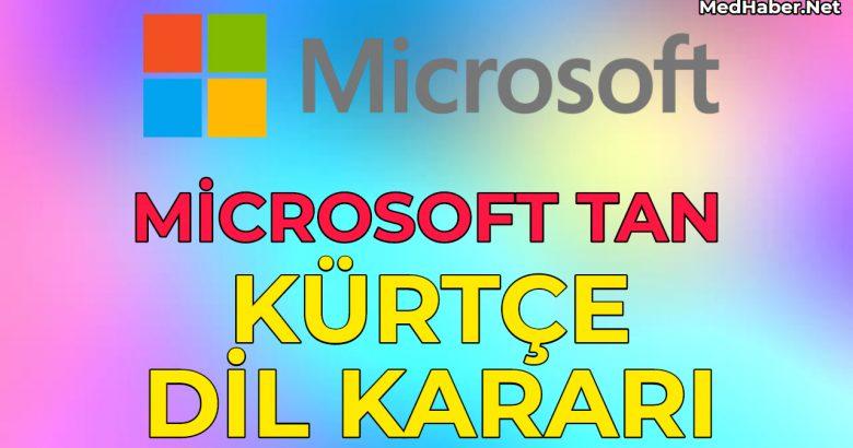 Microsofttan Kürtçe Dil Kararı
