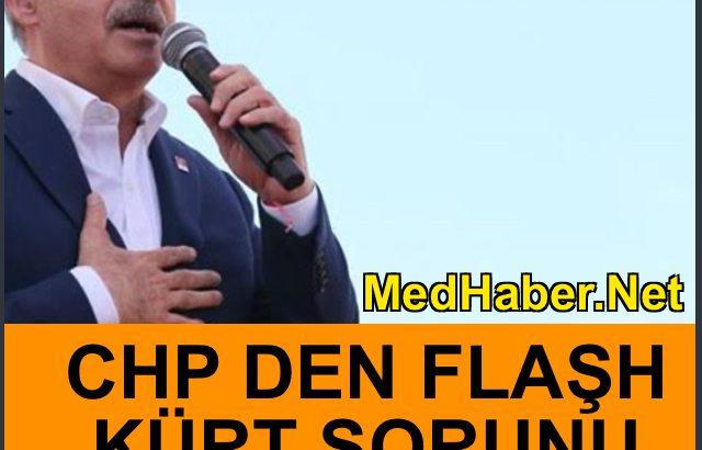CHP Den Kürt Sorunu Açıklaması