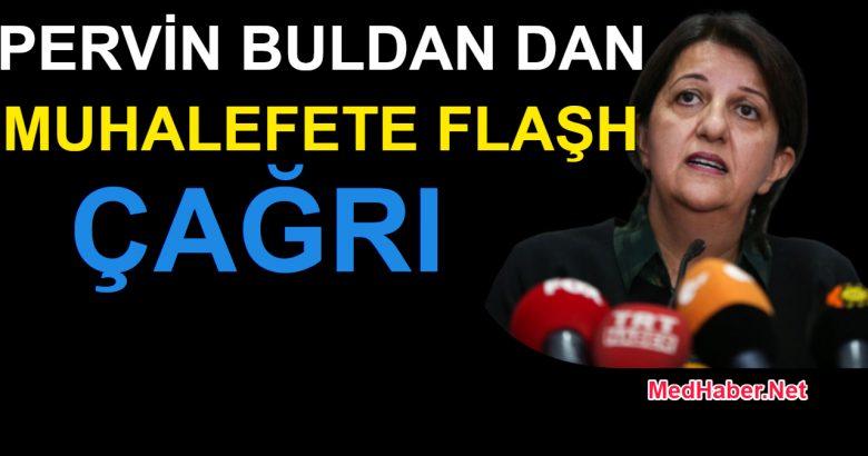 Pervin Buldan'dan Muhalefete Çağrı