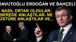 Davutoğlu; Bahçeli Ve Erdoğan Ne üstüne anlaştılar