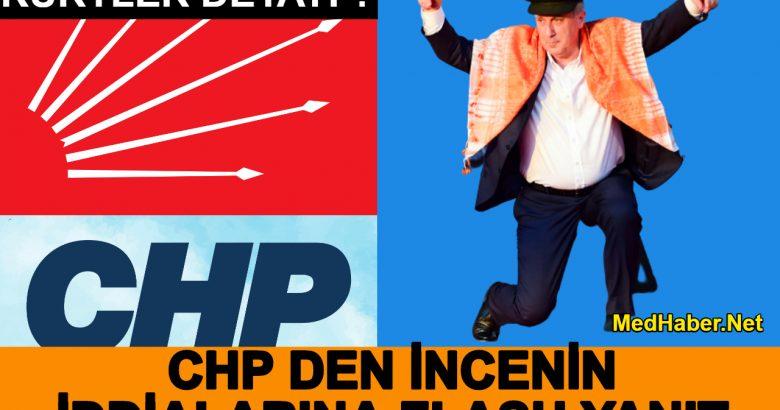 CHP Den İnceye Yanıt