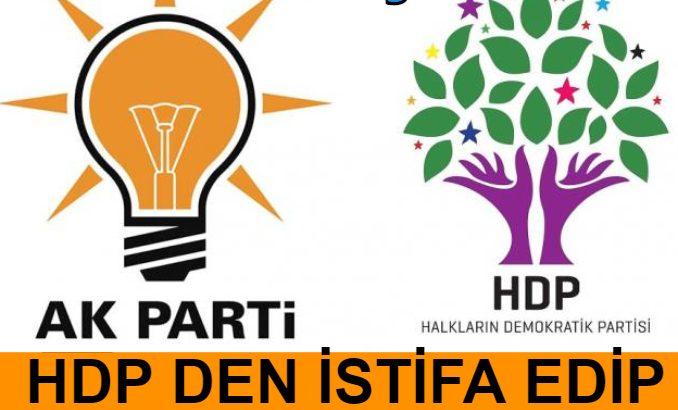 HDP den İstifa edip AKP Ye Katıldılar
