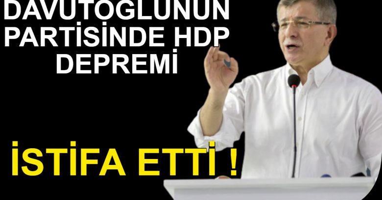 Davutoğlu Partisinden HDP İstifası