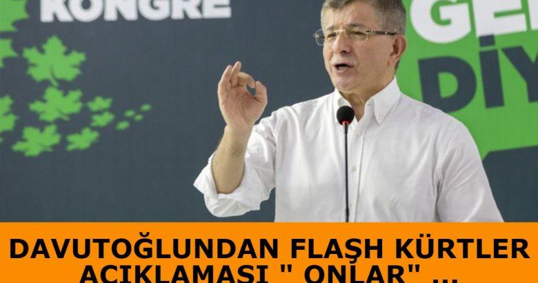 Davutoğlundan Kürtler Açıklaması