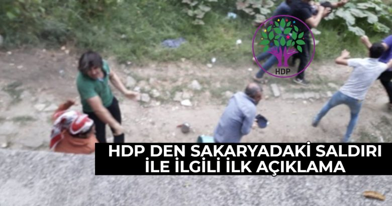 HDP Den Sakaryadaki İşçilere Saldırı AÇıklaması !