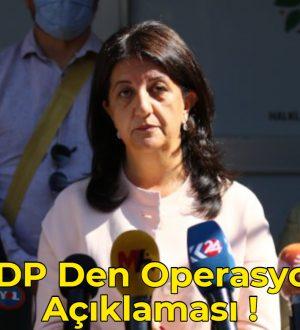 HDP Den Operasyon Açıklaması !