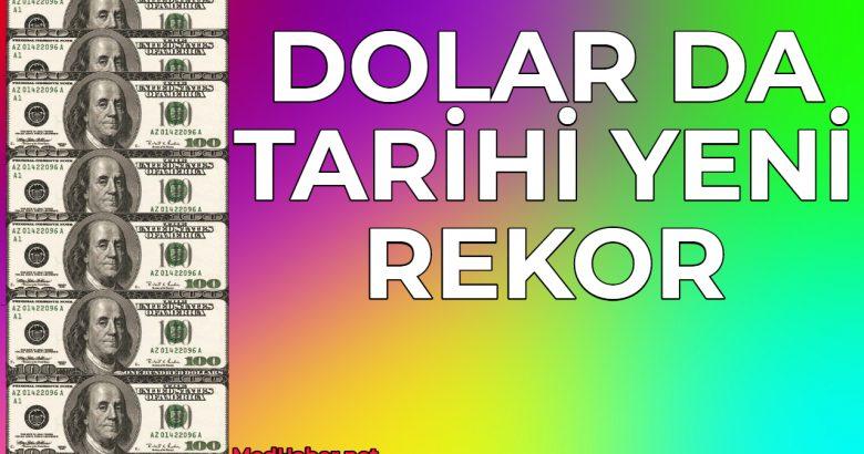 Dolardan yeni tarihi rekor
