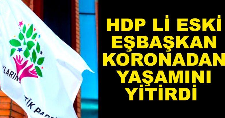 HDP'li Eski Eşbaşkan Korona Nedeniyle Yaşamını Yitirdi