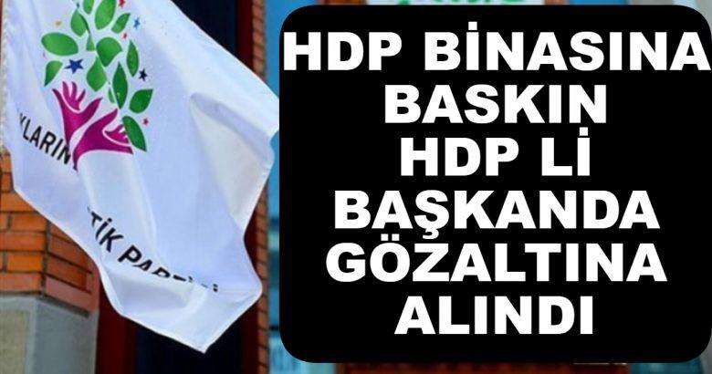 Diyarbakırda HDP Binasına Baskın HDP li Başkan Gözaltında