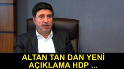 Altan Tan'dan yeni açıklama: HDP'nin