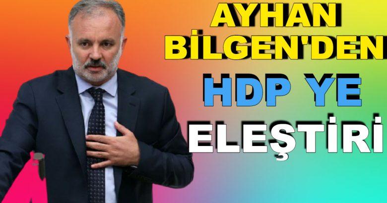 Ayhan Bilgen'den HDP'ye sert eleştiriler