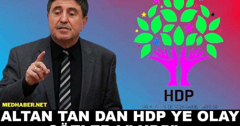 "Altan Tan dan HDP Ye "" Gizlenemez"""