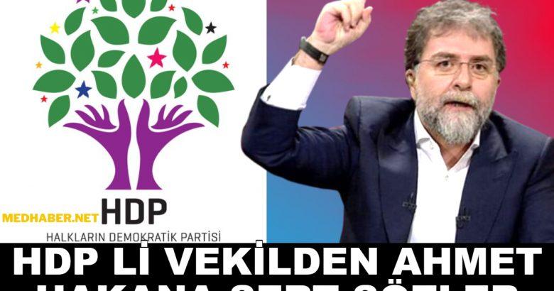 HDP Li Vekilden Ahmet Hakana Çok Sert Sözler