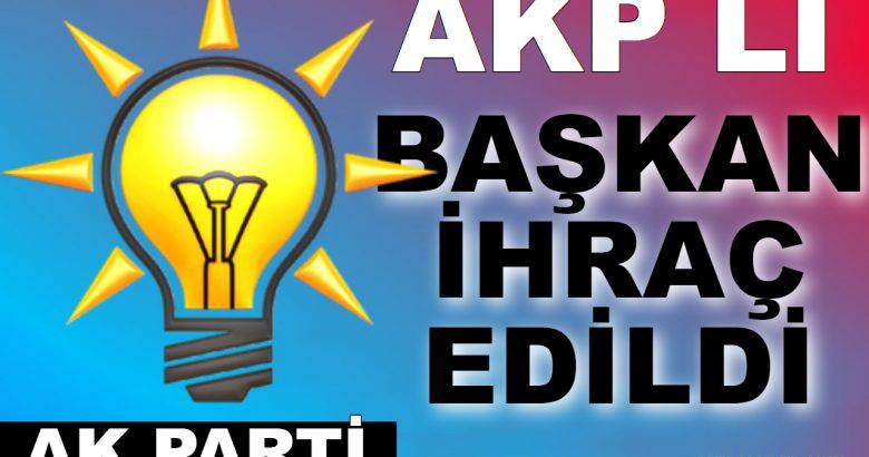 AKP'li Belediye başkanı partiden ihraç edildi!