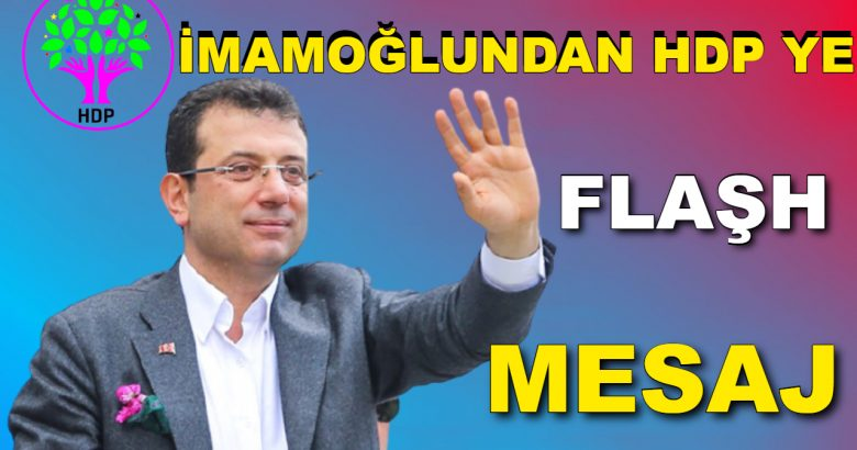 İmamoğlu'ndan HDP'ye mesaj