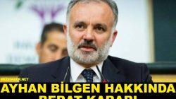 Ayhan Bilgen için beraat kararı