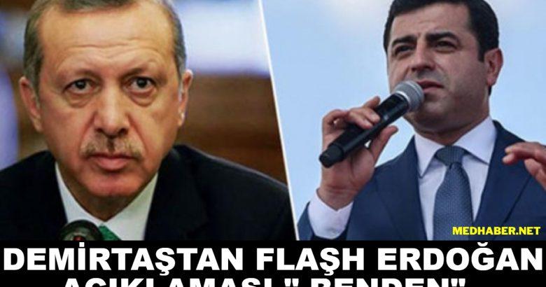 """Demirtaştan Erdoğan Açıklaması """"Benden"""""""