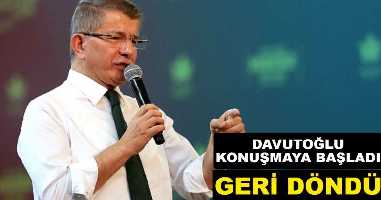 """Davutoğlu Konuşmaya Başladı """"Geri Döndü"""""""