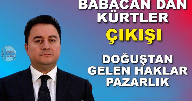 Babacan: Kürt meselesinde doğuştan gelen haklar pazarlık konusu yapılamaz