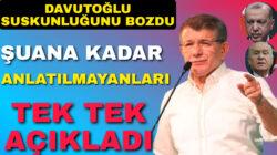 Ahmet Davutoğlu'ndan Erdoğan Çıkışı. İlk Defa Açıkladı