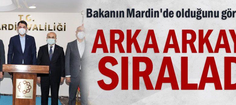 Bakanın Mardin'de olduğunu görünce arka arkaya sıraladı